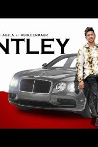 Bentley Full Punjabi Song Lyrics – Gavin Aujla Ft. Ashleen Kaur