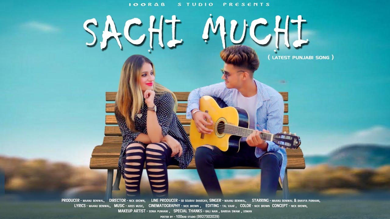 Sachi Muchi Song Lyrics – Maanu Beniwal