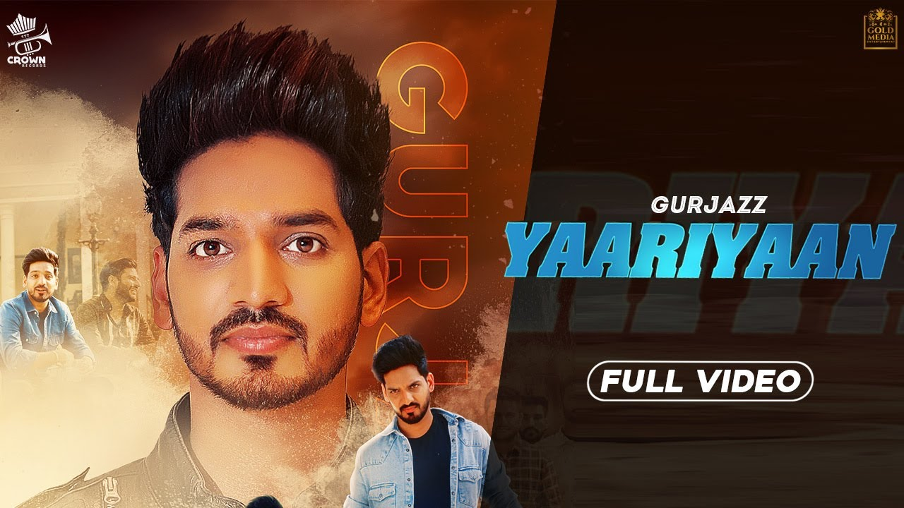 Song Yaariyaan 2019 Punjabi Song Lyrics – Gurjazz
