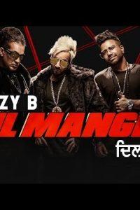Dil Mangdi Full Punjabi Song Lyrics –Jaani