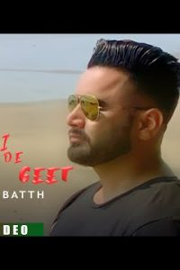 Bewafai De Geet Full Punjabi Song Lyrics –Maninder Batth
