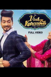 Viah Nai Karauna Full Punjabi Song Lyrics –Babbu