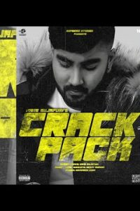 Crackpack Full Punjabi Song Lyrics –Hans Sujapuri