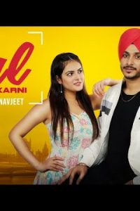 Gal Nai Karni Full Punjabi Song Lyrics –NAVJEET