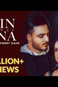 Main Fir Nai Auna Full Punjabi Song Lyrics –Nick Nannu