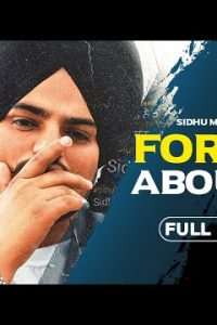 FORGET ABOUT IT Full Punjabi Song Lyrics – Sidhu Moose Wala