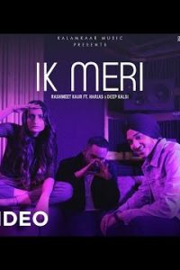 IK MERI Full Punjabi Song Lyrics –DEEP KALSI