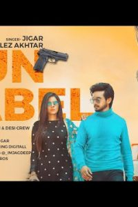 Gun Label Full Punjabi Song Lyrics –Jigar