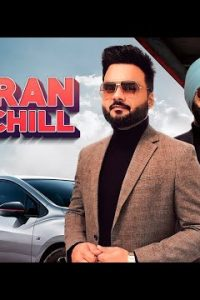 Yaaran Nal Chill Full Punjabi Song Lyrics –Tarsem Jassar
