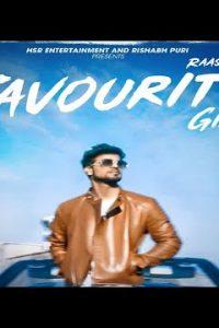 Favourite Girl Full Punjabi Song Lyrics –Raas