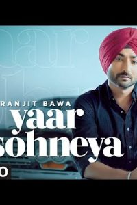 Yaar Sohneya Full Punjabi Song Lyrics –Ravi Raj
