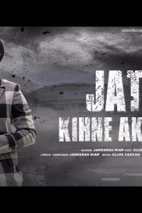 Jatt Kihne Akhna Full Punjabi Song Lyrics –Jaskaran Riar