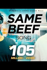 Same Beef Full Punjabi Song Lyrics – Bohemia, Sidhu Moose Wala