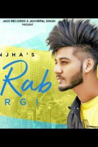 Oh Rab Wargi Full Punjabi Song Lyrics –Y Ranjha