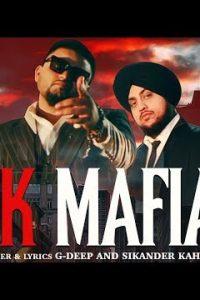 Ik Mafia Full Punjabi Song Lyrics –G-Deep And Sikander Kahlon