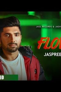 Flower Full Punjabi Song Lyrics –Jaspreet Jassa