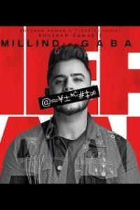 Meri Baari Full latest hindi song Lyrics  –Millind Gaba