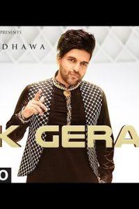 Ik Gera Full Punjabi Song Lyrics –Guru Randhawa