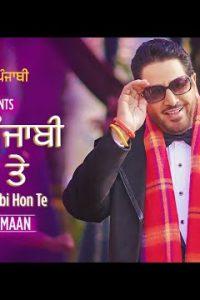 "Maan Punjabi Hon Te""Full Punjabi Song Lyrics –Navi Kamboj with blessings of Gurdas Maan"