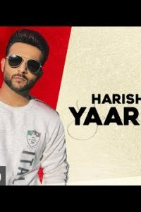 Yaariyan Full Punjabi Song Lyrics –Jaani