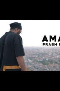 Amar Full Punjabi Song Lyrics –Prabh Deep