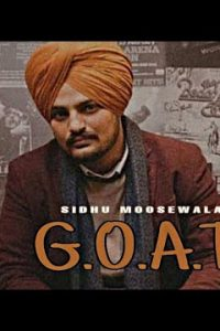 Goat Full Punjabi Song Lyrics – Sidhu Moose Wala