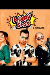 ANGRY SASS Full Punjabi Song Lyrics –G RANJHA