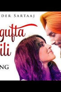 Shagufta Dili Full Punjabi Song Lyrics – Satinder Sartaaj