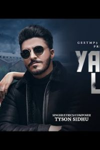 Yaara Lai Full Punjabi Song Lyrics –Tyson Sidhu