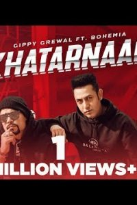 Khatarnaak Full Punjabi Song Lyrics –Kumar Sunny