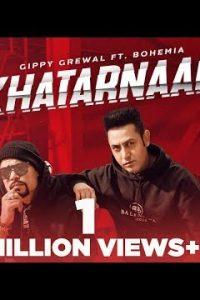 Khatarnaak Full Punjabi Song Lyrics –Kumar Sunny