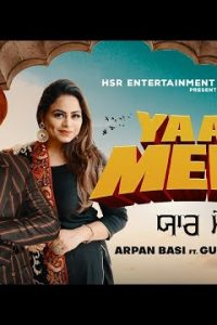 Yaar Mere Full Punjabi Song Lyrics –Groovy Saini