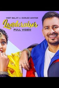 Landcruiser Full Punjabi Song Lyrics –Veet Baljit