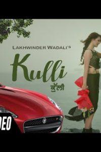 Kulli  Full Punjabi Song Lyrics –Traditional