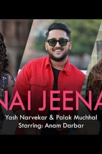 Nai Jeena Full Punjabi Song Lyrics –Kunaal Vermaa