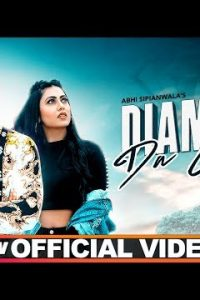 Diamond Da Gehna Full Punjabi Song Lyrics –Abhi Sipianwala