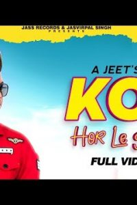 Koi Hor Le Geya Full Punjabi Song Lyrics –Jally Barnala