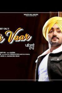 Pehli Vaar Full Punjabi Song Lyrics –Manavgeet Gill