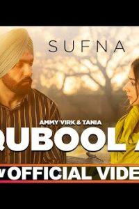 Qubool A Full Punjabi Song Lyrics –Jaani