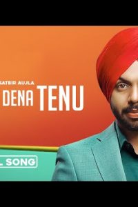 Shad Dena Tenu Full Punjabi Song Lyrics – Satbir Aujla