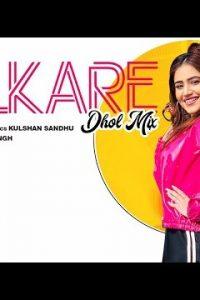 Lalkare Dhol Mix Full Punjabi Song Lyrics –Kulshan Sandhu