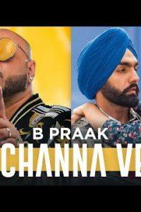 Channa Ve Full Punjabi Song Lyrics –Jaani