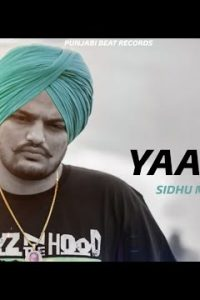 Yaarian Full Punjabi Song Lyrics –Sidhu Moose Wala