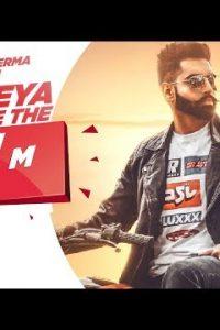Jab Hum Padheya Karte The Full Punjabi Song Lyrics –Parmish Verma