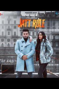Jatt Rule Full Punjabi Song Lyrics –Aarsh Benipal