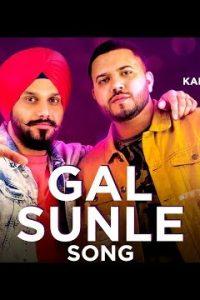 Gal Sunle Full Punjabi Song Lyrics –Param Singh & Kamal Kahlon