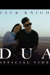 DUA Full Punjabi Song Lyrics –Zack Knight