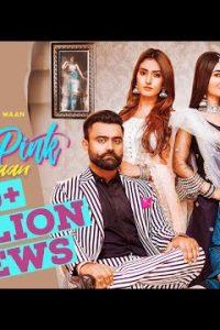 Pink Pink Addiyan Full Punjabi Song Lyrics –Jigar Ft Amrit Maan