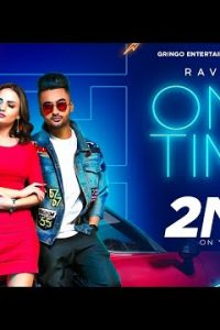 One Time Full Punjabi Song Lyrics –Ravneet
