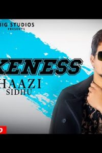 Fakeness Full Punjabi Song Lyrics –Haazi Sidhu